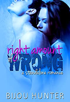 Right Amount of Wrong by Bijou Hunter