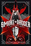 Smoke and Dagger: A SPECTRA Files Prequel