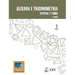 Álgebra e Trigonometria Vol. 1: Volume 1