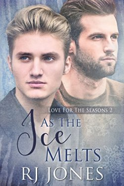 As the Ice Melts (Love for the Seasons Book 2)