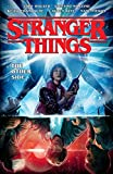 Stranger Things: The Other Side (Graphic Novel Volume 1)