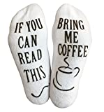 'If You Can Read This, Bring Me.' (Wine, Chocolate, Coffee) Footie Socks in Luxurious Combed Cotton for Women and Men - the Perfect Gift for Christmas, Birthdays, or Holidays (Coffee)
