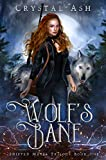 Wolf's Bane: A Reverse Harem Shifter Romance (Shifted Mates Trilogy Book 1)