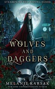 Wolves and Daggers by Melanie Karsak