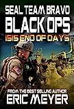 SEAL Team Bravo: Black Ops – ISIS End of Days