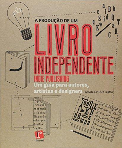 A Produção de Um Livro Independente