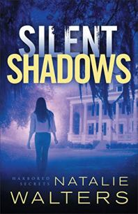Silent Shadows (Harbored Secrets Book #3) by [Walters, Natalie]