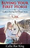 Product review for Buying Your First Horse - The Guide to Finding Your Dream Horse