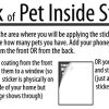 Pet Inside Finder Sticker - 4 Pack - Adhesive on FRONT and BACK. In a Fire Emergency, Firefighters will see alert on the window, door, or house and rescue your cat / dog. Safety first in case of fire. 11529