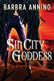 Sin City Goddess: A Steamy Supernatural Thriller