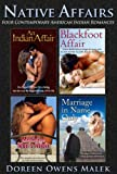 Native Affairs (Four Contemporary American Indian Romances)