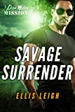 Savage Surrender: A Dire Wolves Mission