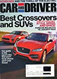Car and Driver Magazine 2016 ACURA NSX AND THE THRILL OF THE ELECTRIC 2017 Audi SQ7 Audi's Triple-Boosted Diesel-Fed Masterpiece