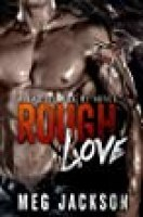 Rough Love (Rattlesnake Motorcycle Club Erotic Romance)