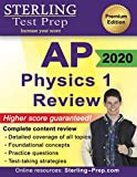 Sterling Test Prep AP Physics 1 Review: Complete Content Review for AP Physics 1 Exam
