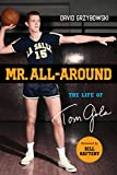 Mr. All-Around: The Life of Tom Gola