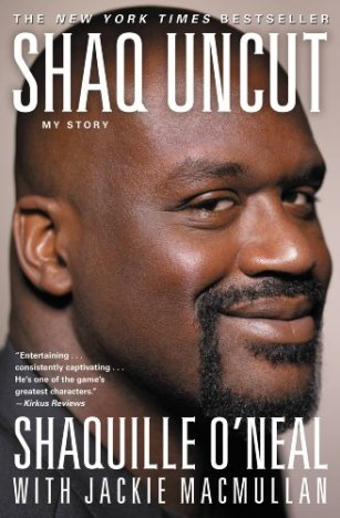 Shaq Uncut: My Story by [O'Neal, Shaquille]