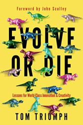 Book cover for Evolve or Die, one of the must-read innovation books