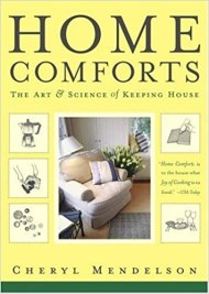 Home Comforts: The Art and Science of Keeping House: Mendelson ...