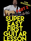 Super Easy First Guitar Lesson for Beginners - Part 2