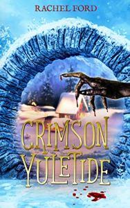 Crimson Yuletide by Rachel Ford
