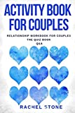 Activity Book For Couples: Relationship Workbook For Couples -  The Quiz Book - Q&A