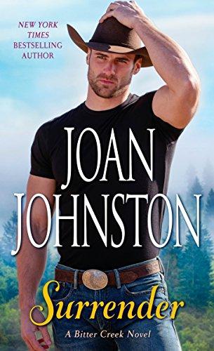 Surrender: A Bitter Creek Novel by [Johnston, Joan]
