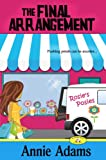 The Final Arrangement (Book One in the Cozy Flower Shop Mystery Series) (The Flower Shop Mystery Series 1)