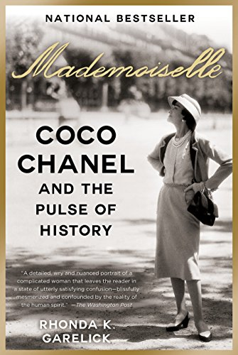 Mademoiselle: Coco Chanel and the Pulse of History