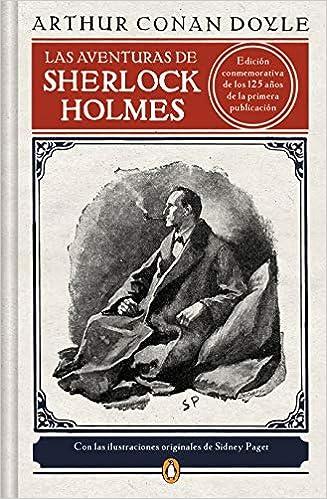 Las aventuras de Sherlock Holmes, de Arthur Conan Doyle, edición especial.
