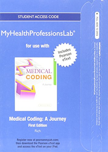 NEW MyHealthProfessionsLab with Pearson eText -- Access Card -- for Medical Coding: A Journey