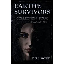 Earth's Survivors Collection Four: Candace and Mike (Earths Survivors Collection Book 4)