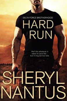 Hard Run (Delta Force Brotherhood) by [Nantus, Sheryl]