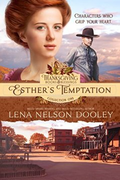 Esther's Temptation (Thanksgiving Books and Blessings Book 9) by [Dooley, Lena Nelson]