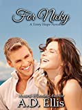 For Nicky: A Torey Hope Novel
