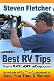Best RV Tips from RVTipOfTheDay.com