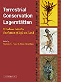 Terrestrial Conservation Lagerstatten: Windows into the Evolution of Life on Land