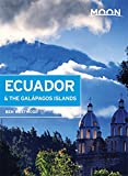Moon Ecuador & the Galápagos Islands (Moon Handbooks)