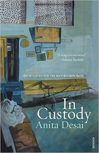 In Custody by Anita Desai