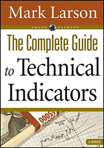The Complete Guide to Technical Indicators (Wiley Trading Video)