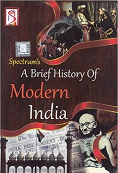 A Brief History Of Modern India –spectrum publications