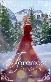 Foremost (The Lost Princesses Book 2) by [Hedlund, Jody]