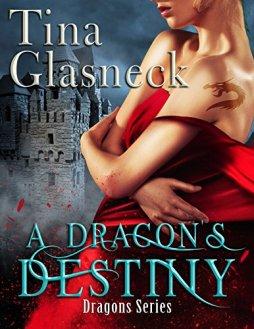A Dragon's Destiny (Dragons Book 1) by [Glasneck, Tina]