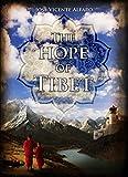 The hope of Tibet: A Novel