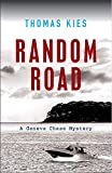 Random Road: Introducing Geneva Chase (Geneva Chase Crime Reporter Mysteries Book 1)