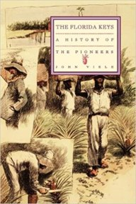History of the Pioneers in the Florida Keys