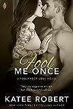 Fool Me Once (Foolproof Love)