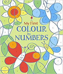My First Colour By Numbers Usborne Colour By Numbers 1 Amazon Co Uk Fiona Watt Candice Whatmore 9781409565185 Books