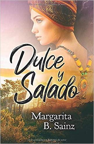 Dulce y salado de Margarita B. Sainz