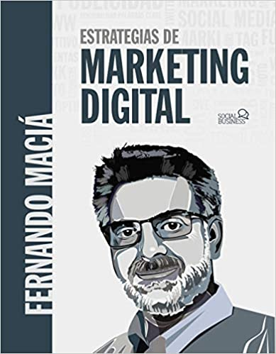 Estrategias de marketing digital de Fernando Maciá